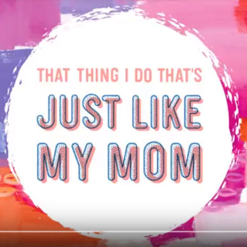 5 Just like mom 500