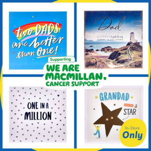 MacMillan will receive 10p for every specially marked Father's Day card sold at Card Factory.