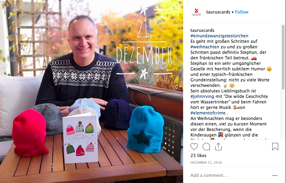 Above: Taurus-Kunstkarte's promoted Christmas cards on Instagram by featuring a different person with an appropriate design every day in the run up.