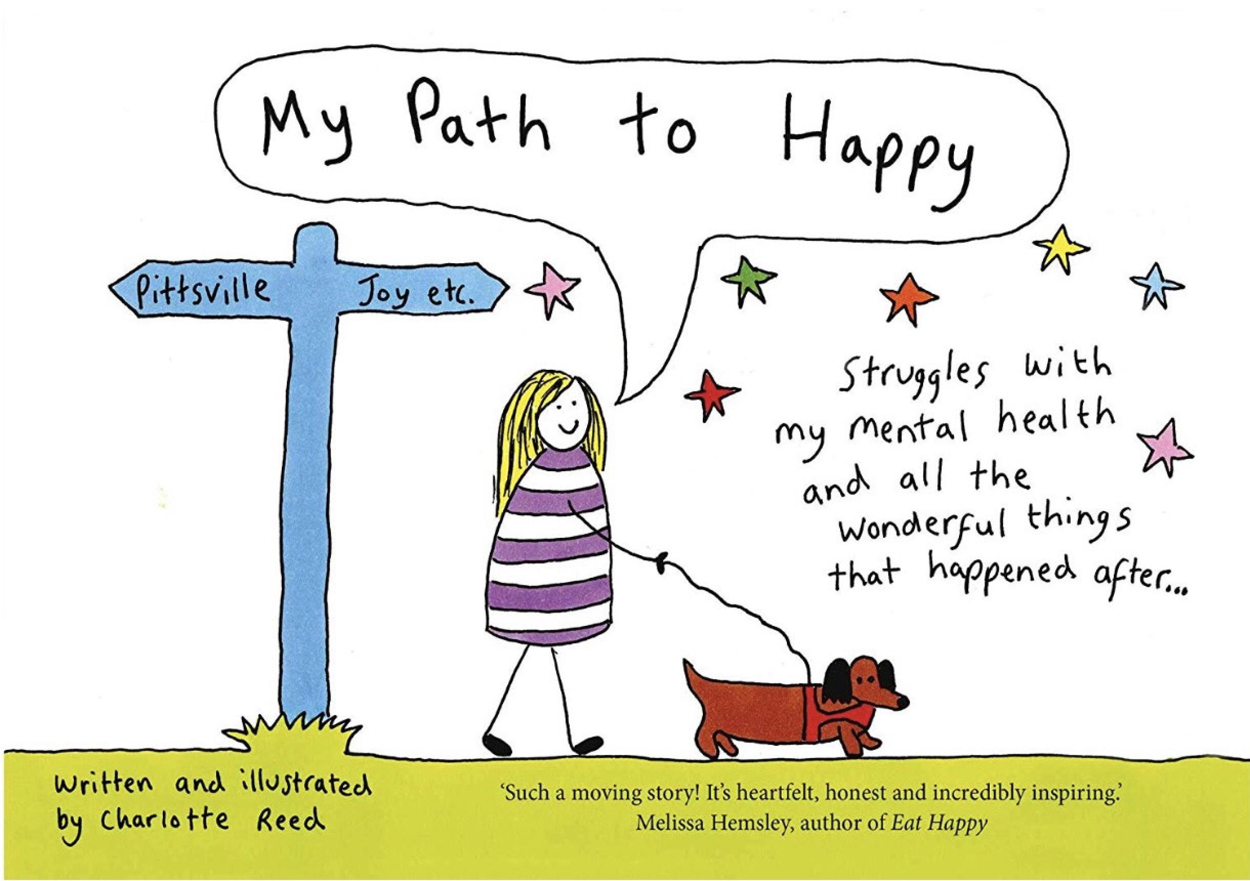 Above: Charlotte Reed's second book, My Path to Happy has just been published by Simon and Schuster. There is interest in making a film based on her experiences.