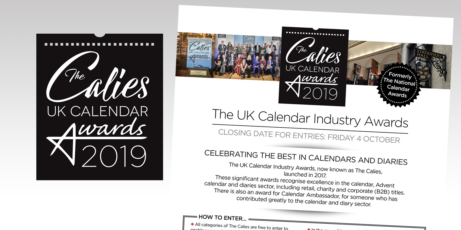 Above: The closing date for entries to The Calies is October 4.