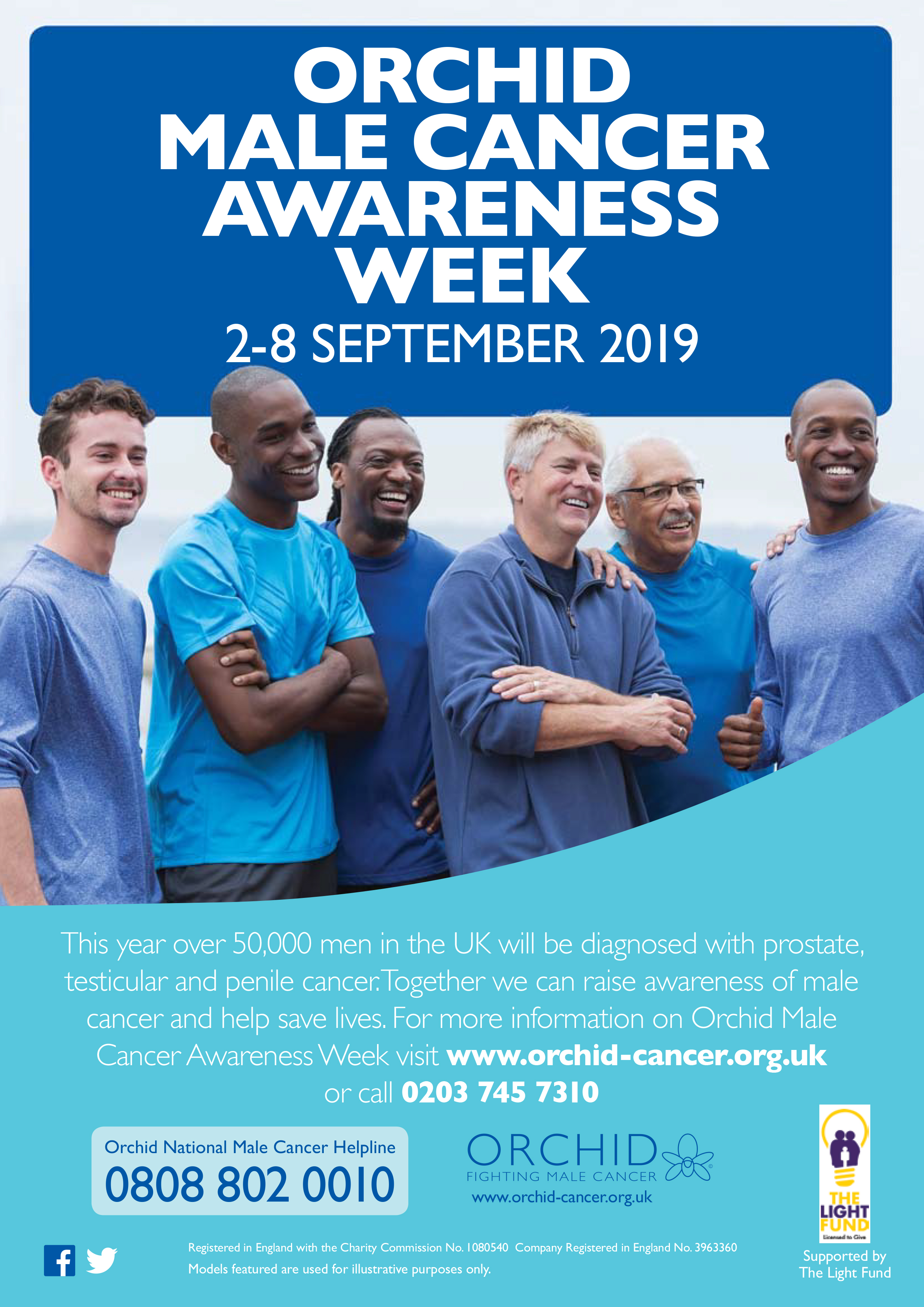 Above: Another of The Light Fund projects this year was to fund Orchid's Male Cancer Awareness Week through the provision of posters and events.
