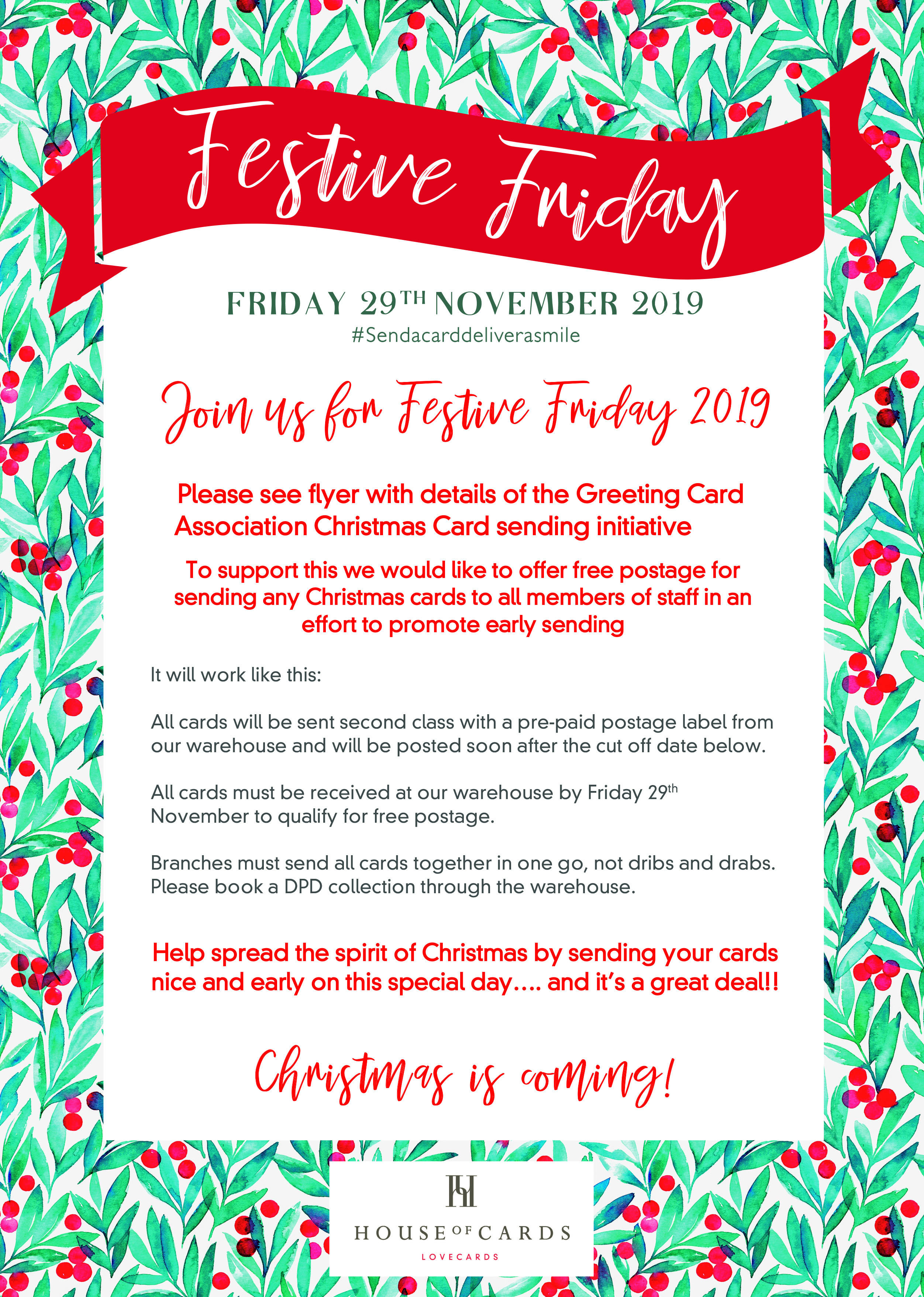 Above: House of Cards used the downloadable poster to tell the staff in its six stores and warehouse all about its plans for this year's Festive Friday.