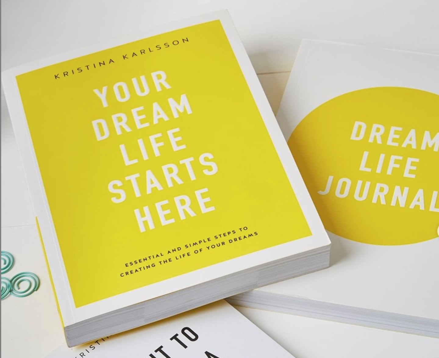 Above:Kristina Karlsson's book is part of her personal mission to inspire 101 million people to live their dream life.