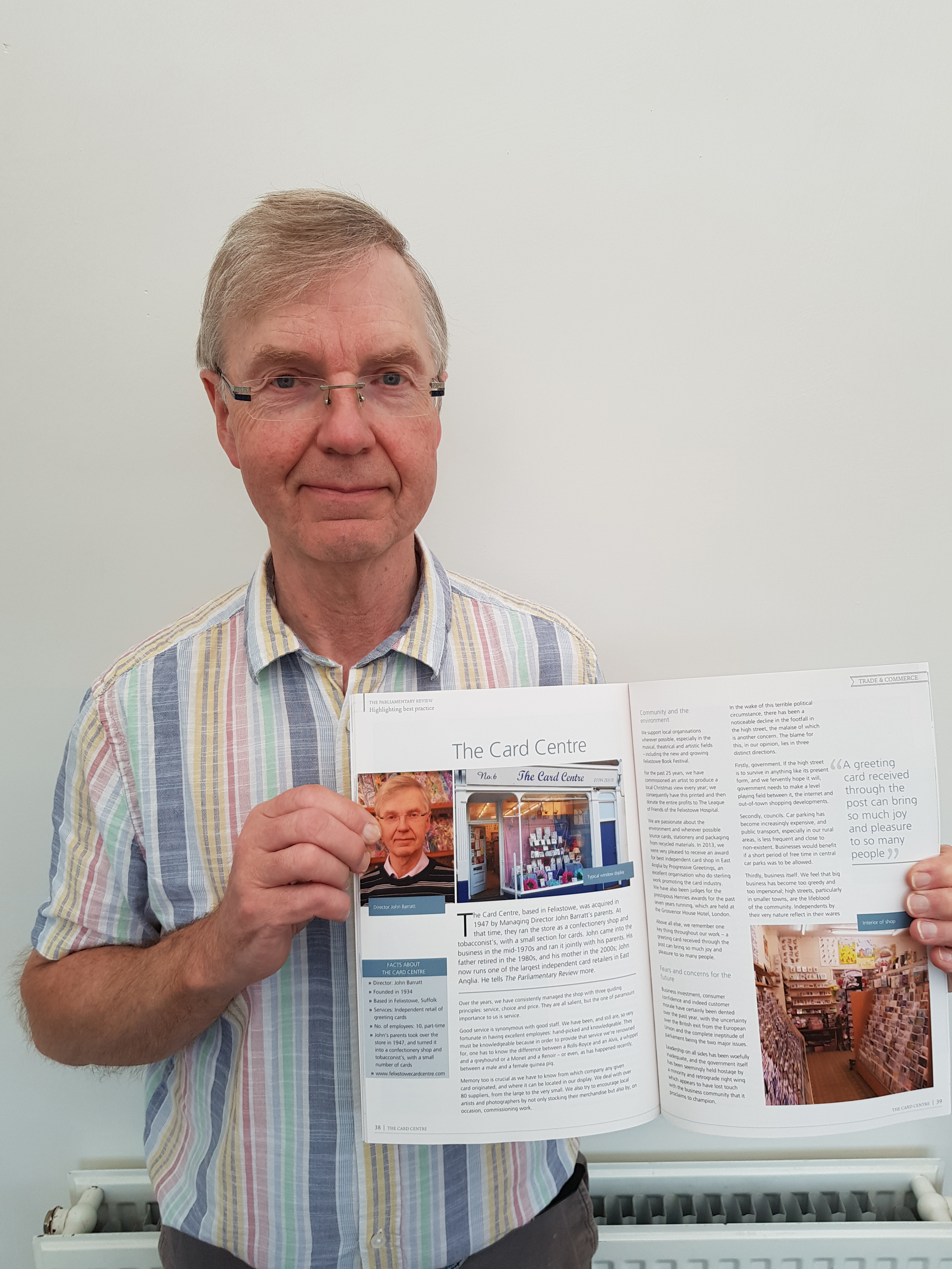Above: John Barratt, md of The Card Centre in Felixstowe made his feelings known in an article in the Parliamentary Review last September.