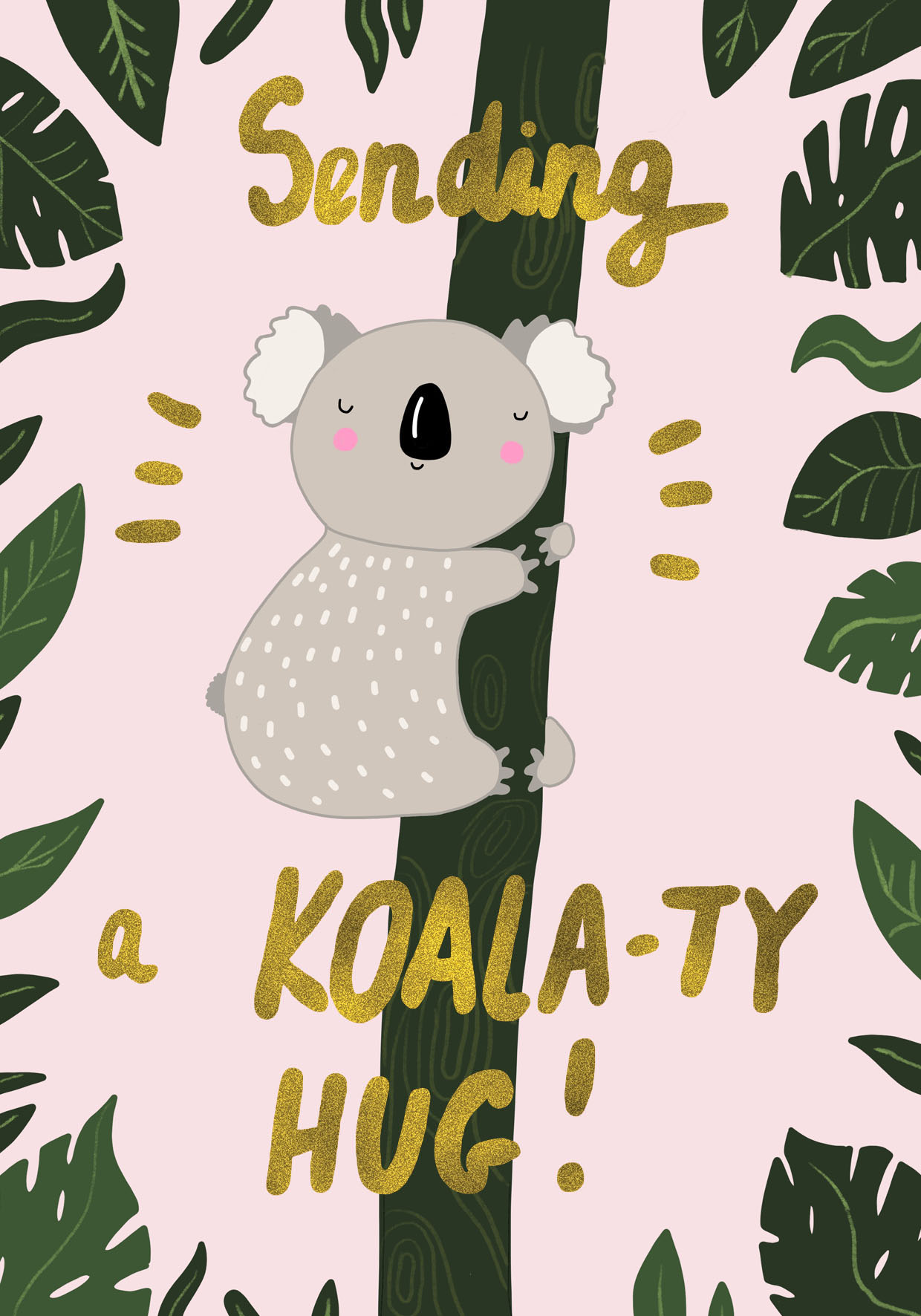 Above: A koala pun on a Forever Funny design.