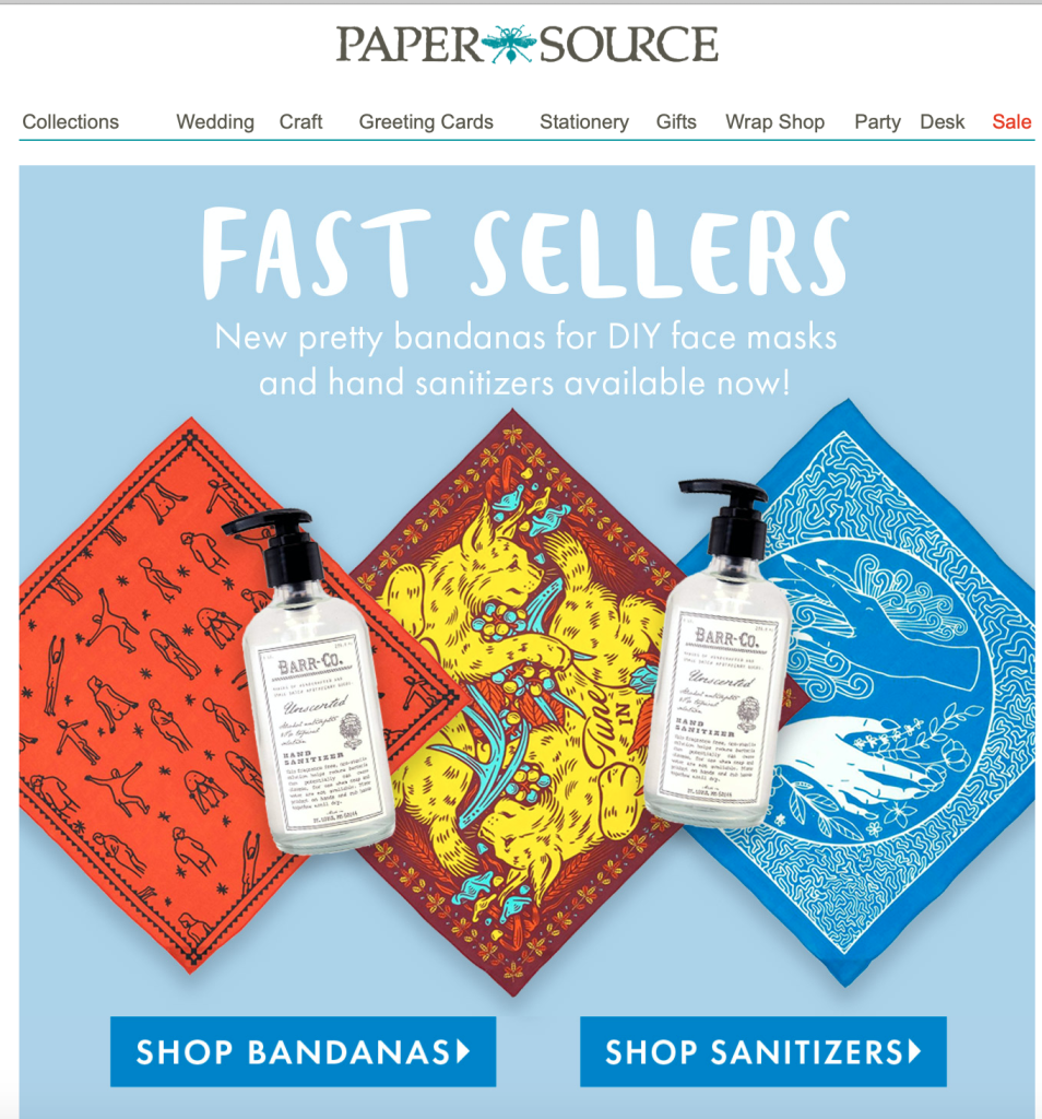 Above: Paper Source, a US leading card specialist is now advertising that it is stocking hand santisers and masks as part of its 'essential' product offer.
