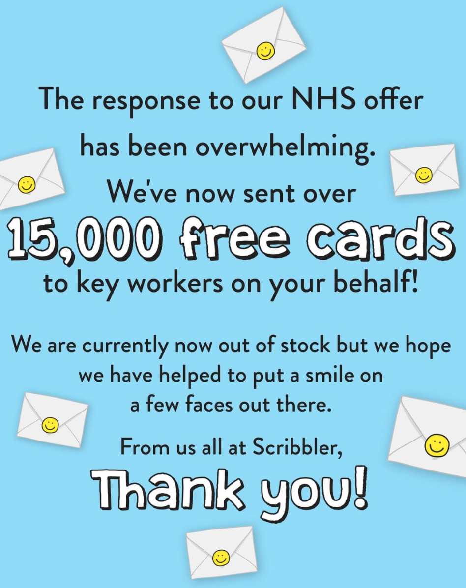 Above: Scribbler has given away 15,000 cards to frontline NHS workers during lockdown.