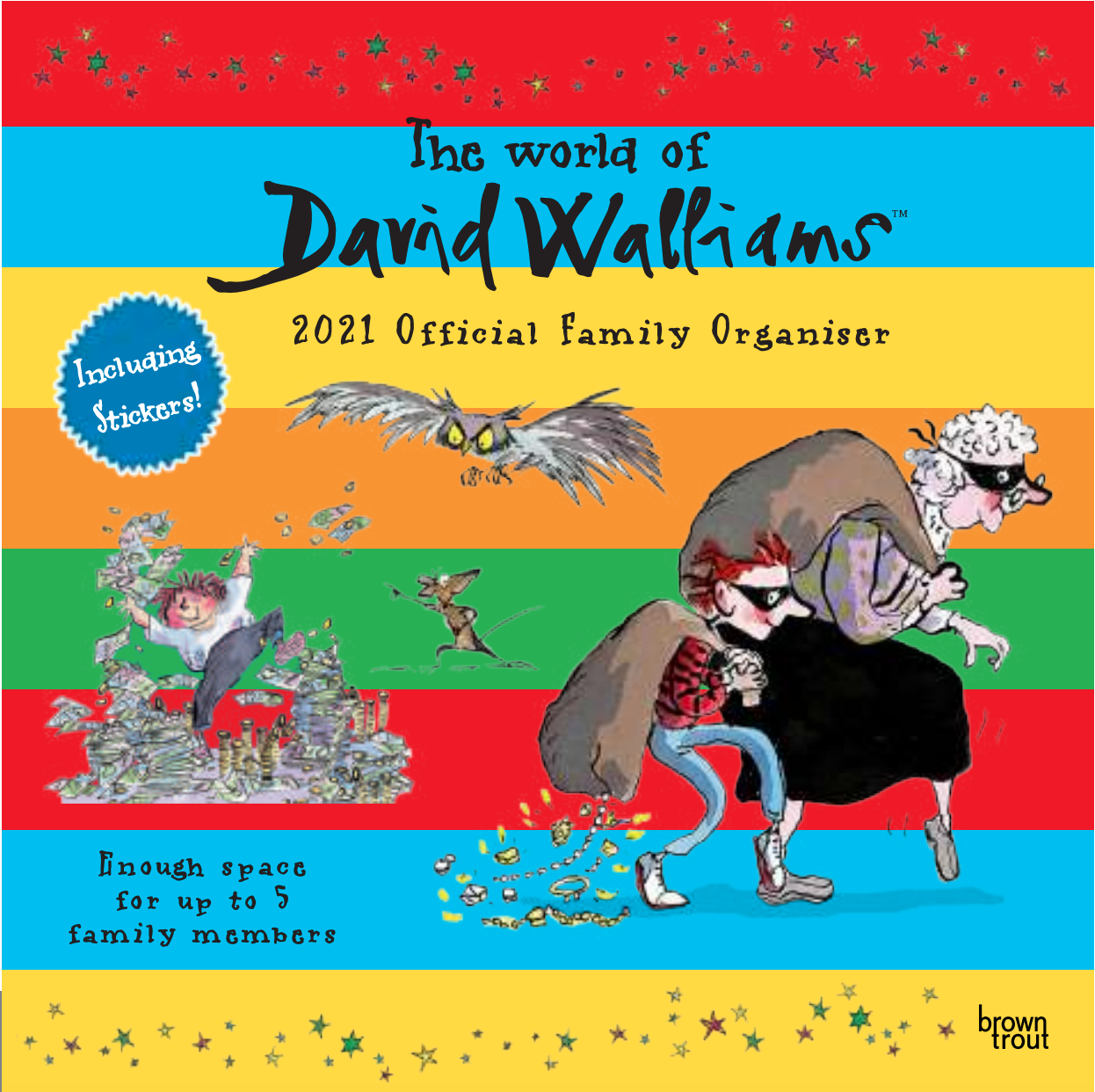 Above: Among the many licences held by BrownTrout included The World of David Walliams.
