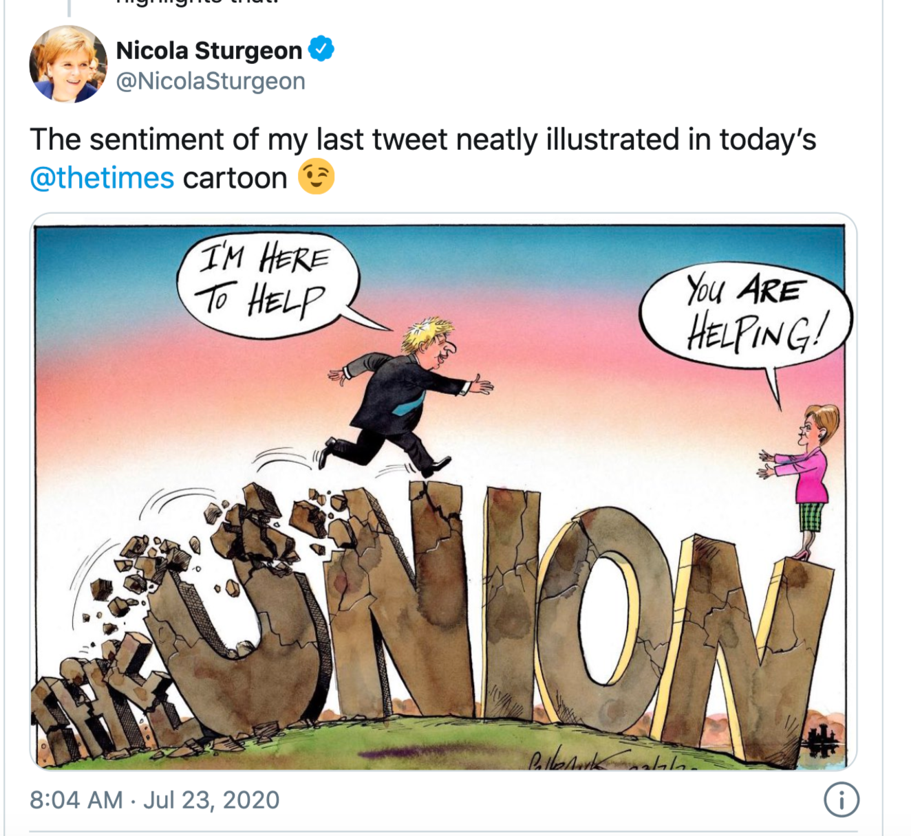 Above: A recent Twitter post from Scotland's First Minister which shows her disdain for Boris.