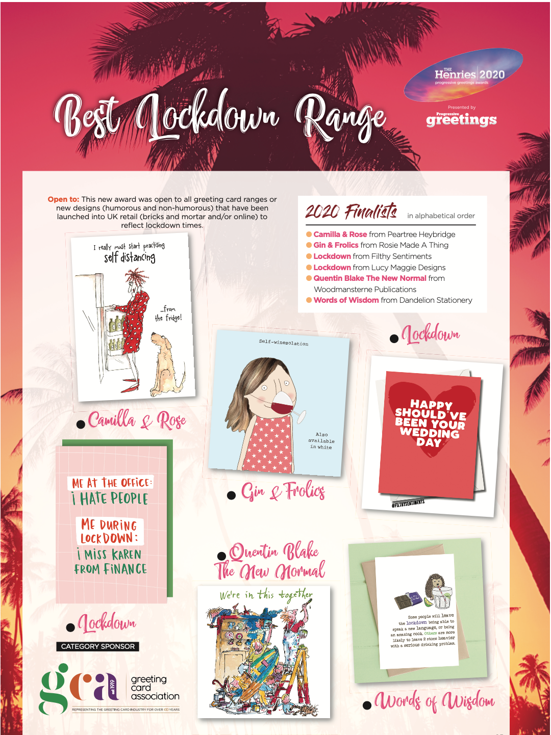 Above: The Best Lockdown range is a new award in The Henries for this year only, we sincerely hope. The finalists were featured in PG's October issue with the background being in keeping with the California Dreamin' theme of the event.