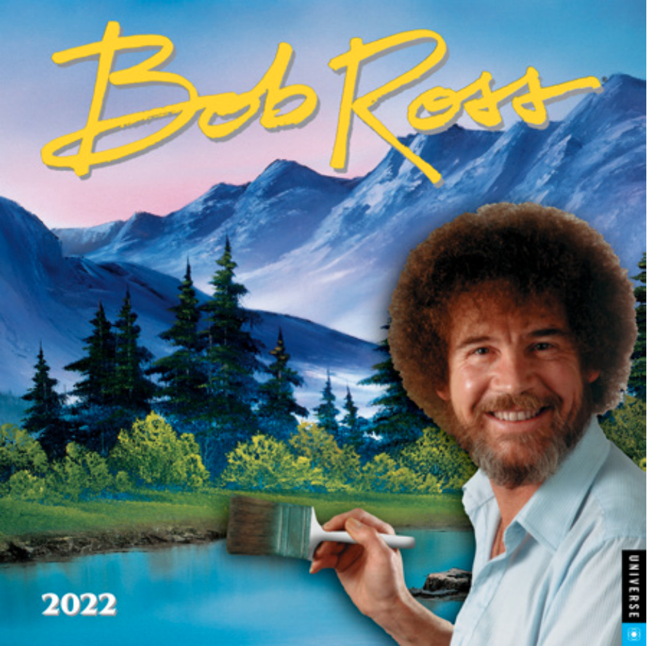 Above: American artist Bob Ross has a huge following. His calendar is published under the Universe Publishing brand, now distributed in the UK by Flame Tree.