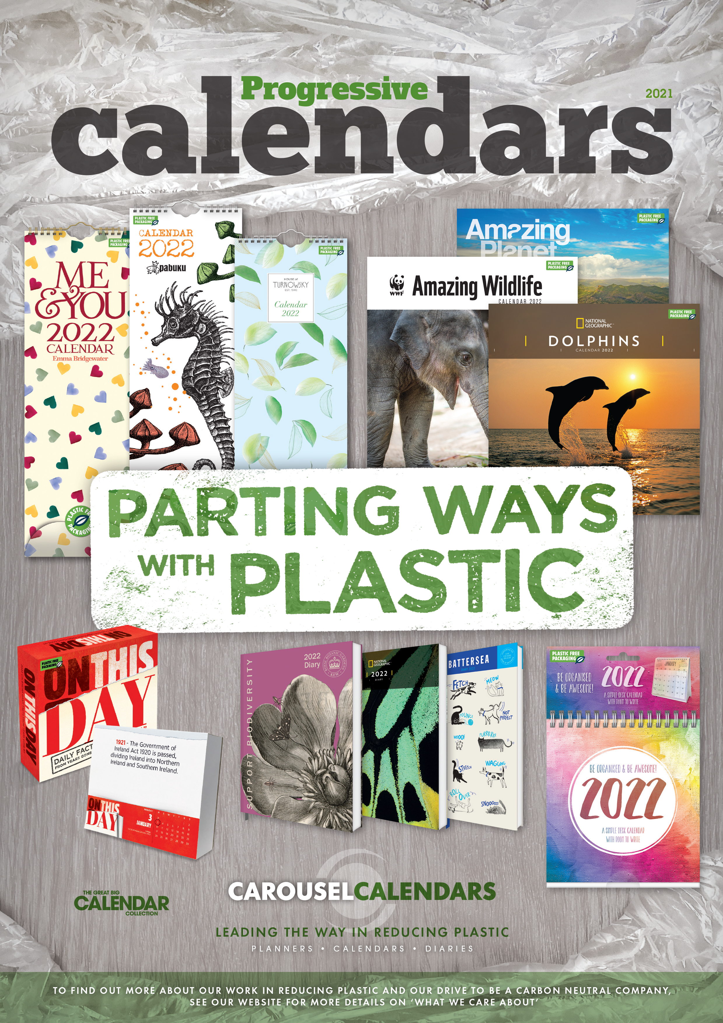 Above: As promoted on the recent cover of Progressive Calendars, Carousel Calendars (together with other companies in its group, such as Calendar Club and Otter House) are well underway with their green pledge to be carbon neutral.